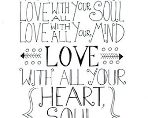 Heart And With All Your Soul Mind Bible Quote