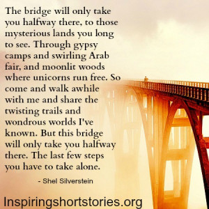 ... there,to those mysterious lands you long to see ~ Inspirational Quote