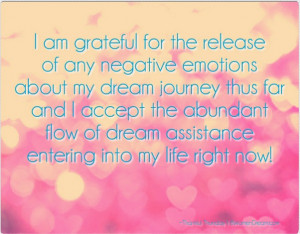 ... for Your Dream Journey - Thankful for the release of negative emotions