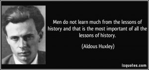 ... history and that is the most important of all the lessons of history