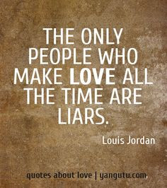 Quotes About Backstabbers And Liars Quotes about liars on