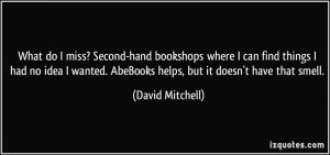 More David Mitchell Quotes