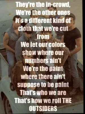 The Outsiders gang with the lyrics from