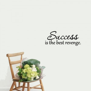 Jdm Quotes Sayings Success-is-the-best-revenge-vinyl-quotes-sayings ...