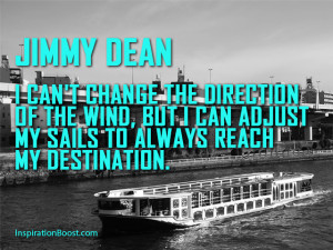 Jimmy Dean Change Quotes