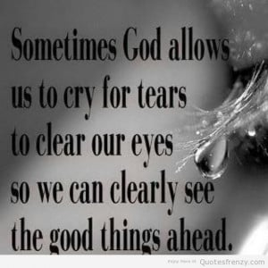 Sad Tears Quotes Cry sad tears quotes