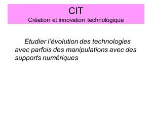 CIT Création et innovation technologique Etudier lévolution des ...