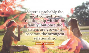 ... family, but once the sisters are grown, it becomes the strongest