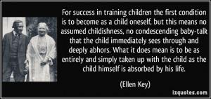 More Ellen Key Quotes