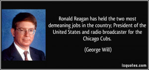 Reagan has held the two most demeaning jobs in the country; President ...