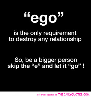 ego-destroy-relationship-love-quotes-sayings-pictures.png