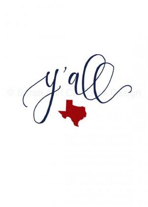 all: 5x7 Quote Print, $12.00 #yall #texas #texasforever #texaspride ...