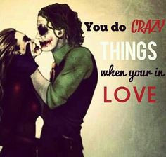 Joker And Harley Quinn Love Quotes Joker and harley quinn in love