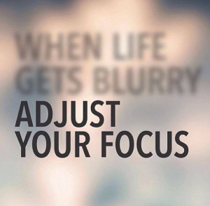 When life gets blurry