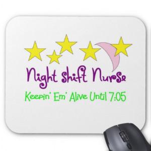 Night Shift Nurse Quotes http://kootation.com/night-shift-nurse-keepin ...