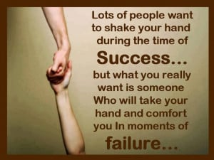 your hand and comfort you in moments of failure: Quote About Someone ...