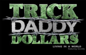 Trick Daddy Take House Lyrics