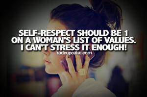 ... self respect tumblr quotes self respect tumblr quotes self respect
