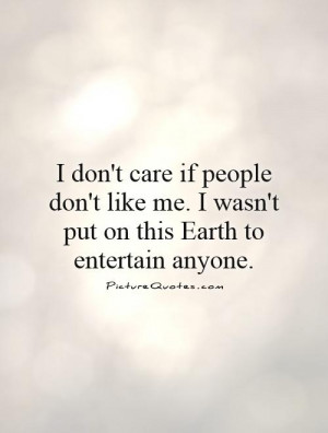 Dont Care Quotes I Dont Care Quotes