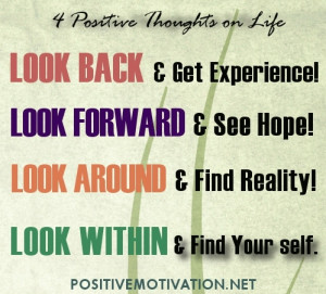 positive thoughts on life - Life Quotes sayings