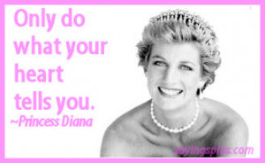 Princess Diana Quotes To Live By/ Quotes That Inspire Us