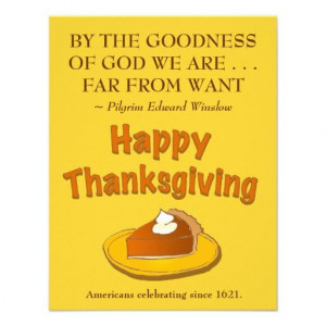 Thanksgiving Dinner Invitation - Pilgrim Quote by Quotes About
