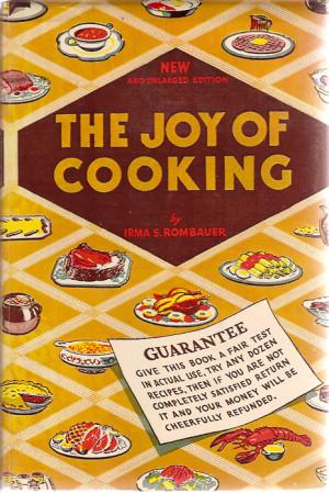 The Joy of Cooking Irma 39 s Rombauer
