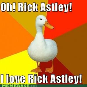 memes oh rick astley i love rick astley