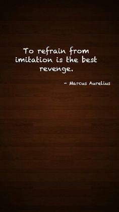Marcus Aurelius Quotes: To refrain from imitation... Marcus #Aurelius ...