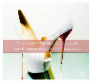 Marilyn monroe high heels quote