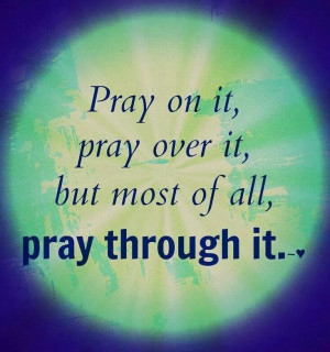 Prayer changes things.....