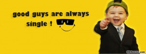 good-guys-are-always-single-funny-quotes-facebook-cover.jpg