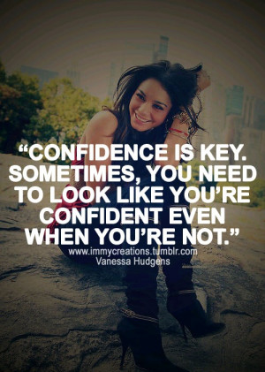 Vanessa hudgens, quotes, sayings, confidence
