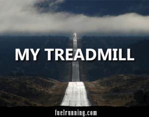 Treadmill Running Quotes