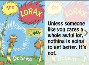 Dr Seuss Lorax Quotes