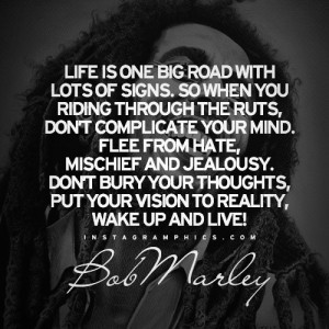 Life Is One Big Road Bob Marley Quote Graphic