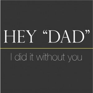 Quotes, Parents Quotes Dads Daughters, Deadbeat Dads Quotes Daughters ...