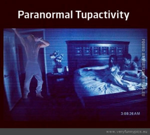 Funny Picture - Paranormal tupactivity activity