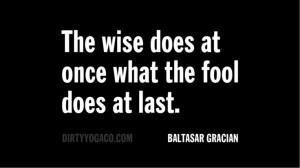 Baltasar Gracian. DY181 #quotes