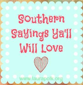 Cute Southern Belle Sayings