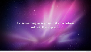 Inspirational quote for today wallpaper