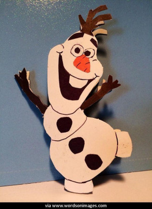 Quotes by olaf the snowman