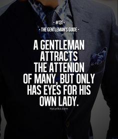 ... Quotes, Gentleman Quotes, Guide 57, The Dresses, Bride Dresses, True
