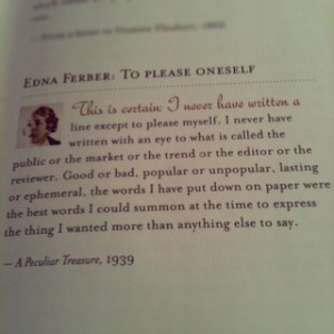 Edna Ferber - From The Literary Ladies Guide to Writing by Nava Atlas