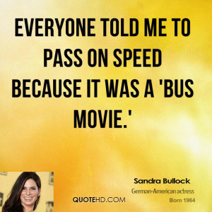 Sandra Bullock Movies Quotes