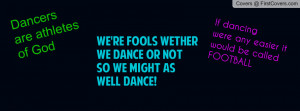 Dance Quotes Profile Facebook Covers