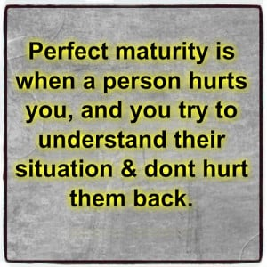 QUOTE: Perfect Maturity