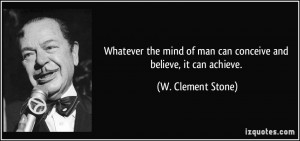 More W. Clement Stone Quotes