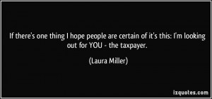 More Laura Miller Quotes