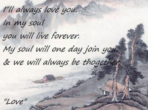 Ill always love you in my soul you will live forever my soul will one ...